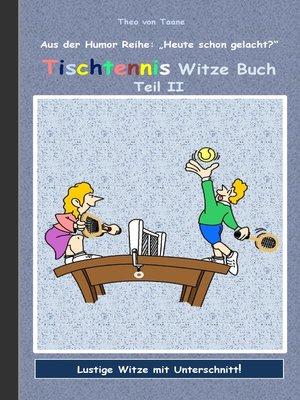 cover image of Tischtennis Witze Buch Teil II