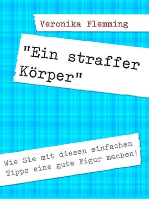 "cover image of ""Ein straffer Körper"""