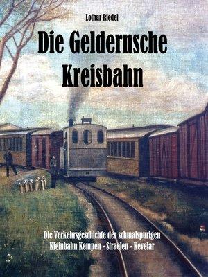 cover image of Die Geldernsche Kreisbahn