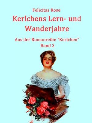 cover image of Kerlchens Lern- und Wanderjahre