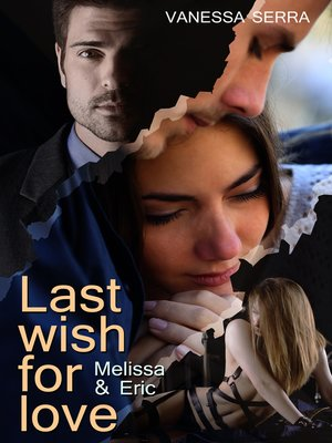 cover image of Last wish for love