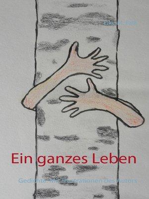 cover image of Ein ganzes Leben