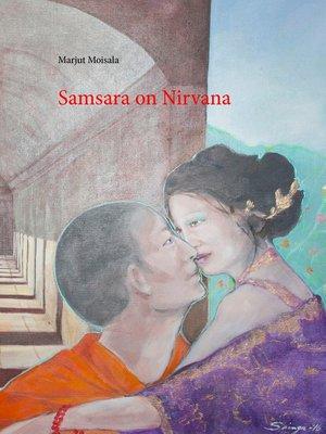 cover image of Samsara on Nirvana