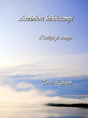 cover image of Aurinkoa kirkkaampi