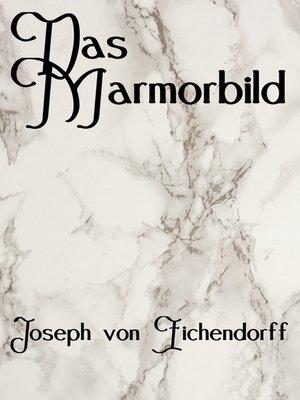 cover image of Das Marmorbild