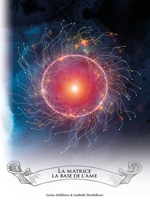 cover image of La Matrice--la base de l'âme