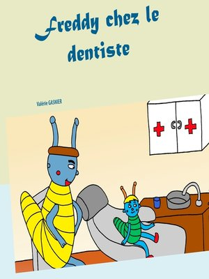 cover image of Freddy chez le dentiste