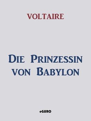 cover image of Die Prinzessin von Babylon