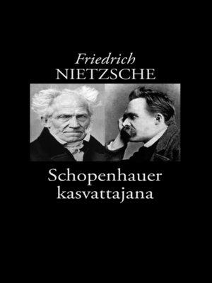 cover image of Schopenhauer kasvattajana