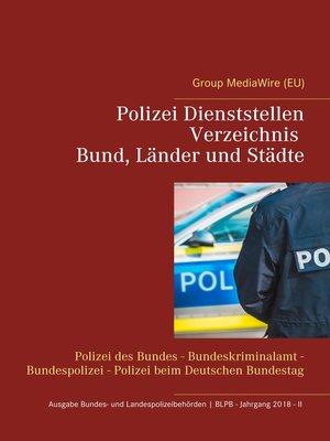 cover image of Polizei Dienststellen Verzeichnis des Bundes, Länder und Städte