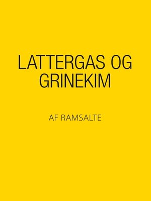 cover image of Lattergas og grinekim