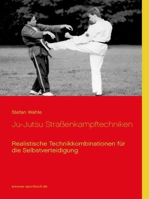 cover image of Ju-Jutsu Straßenkampftechniken