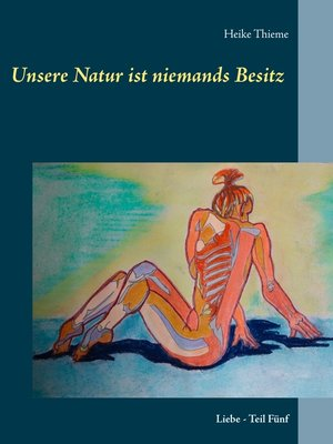 cover image of Unsere Natur ist niemands Besitz !
