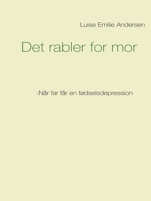 cover image of Det rabler for mor