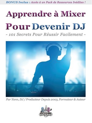 cover image of Apprendre à Mixer Pour Devenir DJ