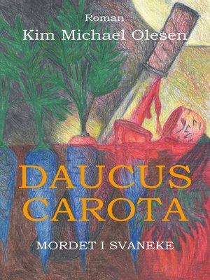 cover image of Daucus Carota Mordet i Svaneke