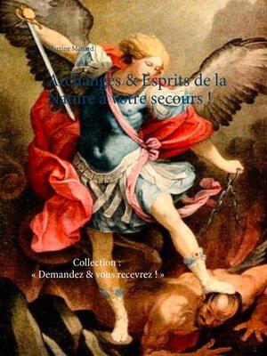 cover image of Archanges & Esprits de la Nature à votre secours !