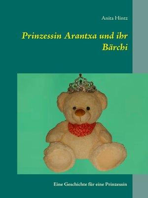 cover image of Prinzessin Arantxa und ihr Bärchi
