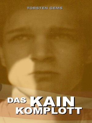 cover image of Das Kain Komplott