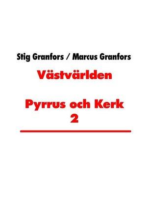 cover image of Västvärlden Pyrrus och Kerk 2