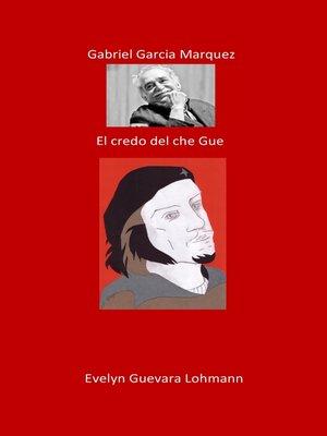 cover image of Gabriel García Márquez. El creador de Che Guevara