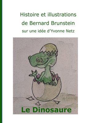 cover image of Le dinosaure
