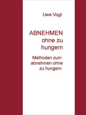 cover image of ABNEHMEN ohne zu hungern