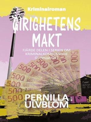 cover image of Girighetens makt