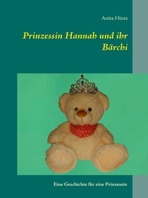 cover image of Prinzessin Hannah und ihr Bärchi