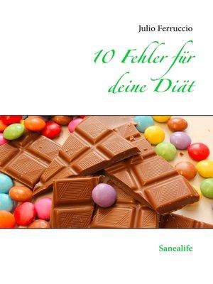 cover image of 10 Fehler für deine Diät
