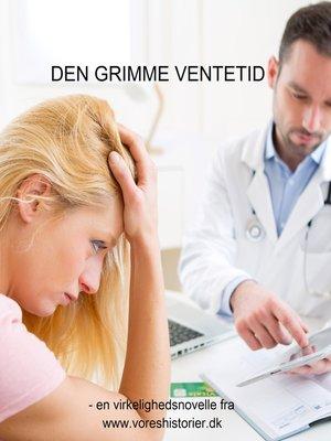 cover image of Den grimme ventetid