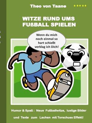 cover image of Witze rund ums Fußball spielen