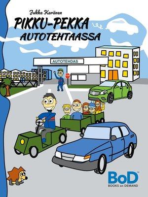 cover image of Pikku-Pekka autotehtaassa