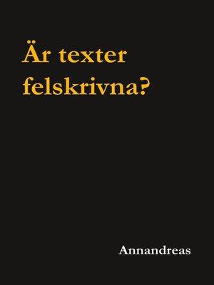 cover image of Är texter felskrivna?