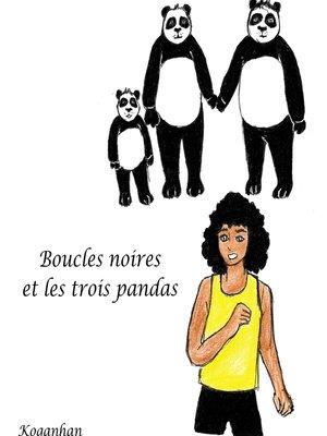 cover image of Boucles Noires et les 3 pandas