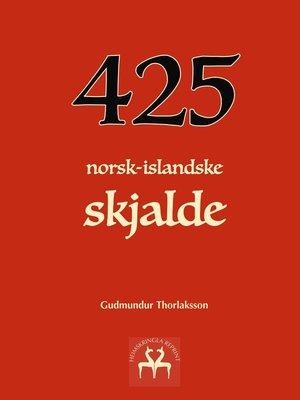 cover image of 425 norsk-islandske skjalde