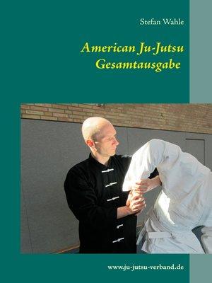cover image of American Ju-Jutsu Gesamtausgabe