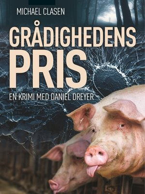 cover image of Grådighedens pris