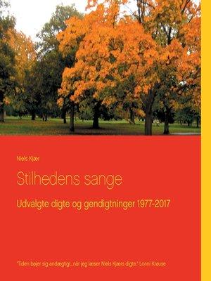 cover image of Stilhedens sange