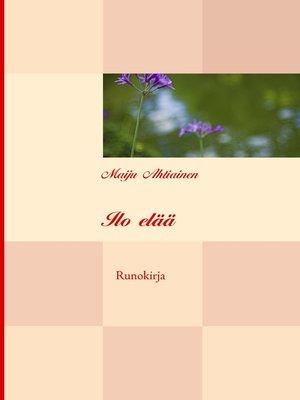 cover image of Ilo elää