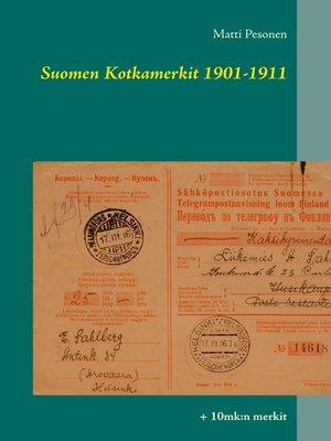 cover image of Suomen Kotkamerkit 1901-1911
