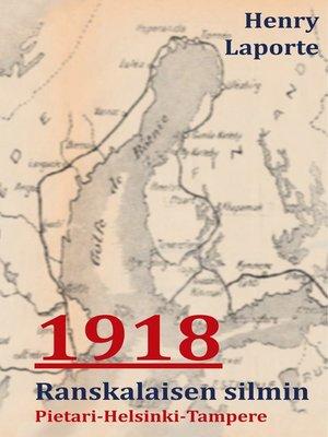 cover image of 1918 Ranskalaisen Silmin