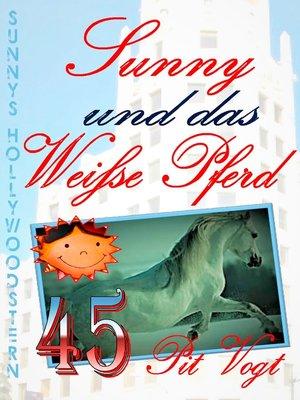 cover image of Sunny und das weiße Pferd