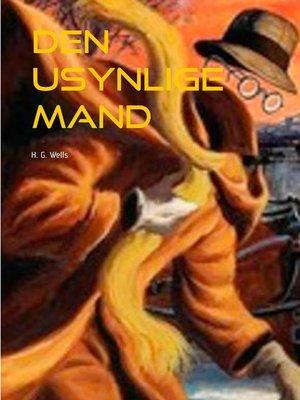 cover image of Den usynlige Mand