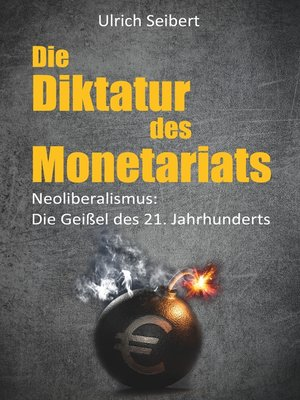 cover image of Die Diktatur des Monetariats