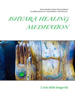 cover image of Ishvara Healing Meditation