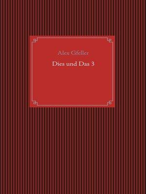 cover image of Dies und Das 3