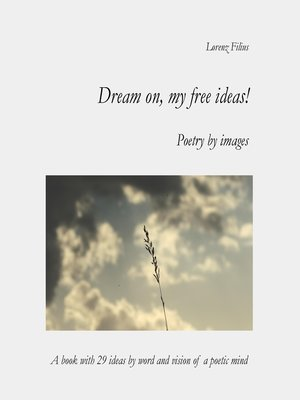 cover image of Dream on, my free ideas !