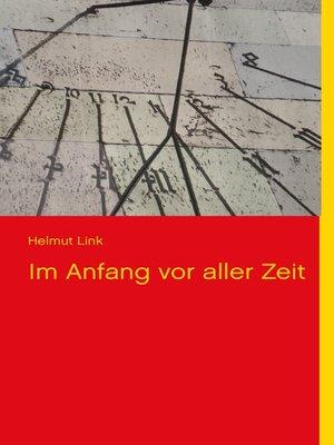 cover image of Im Anfang vor aller Zeit