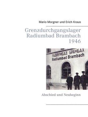 cover image of Grenzdurchgangslager Radiumbad Brambach 1946